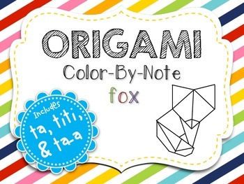 Origami Color-By-Note Fox with Ta, Titi & Ta-a