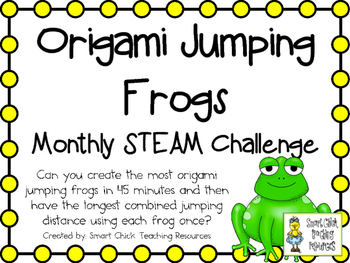 Origami Jumping Frogs ~ Monthly STEAM School-wide Challenge