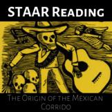 The Origin of the Mexican Corrido - STAAR READING