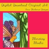 Original Art from Sara Hickman Designs - Morning Madie
