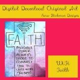 Original Art from Sara Hickman Designs - WiFi Faith