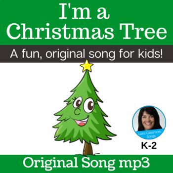 """Original Christmas Song   """"I'm a Christmas Tree"""" by Lisa Gillam   Song mp3"""