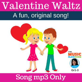 "Original Classroom Song | ""Valentine Waltz"" 