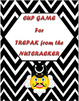 Original Cup Game for Trepak from the Nutcracker