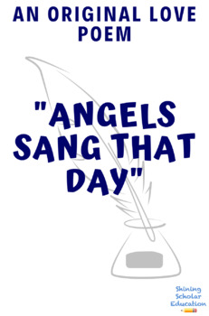 Original Love Poem: Angels Sang That Day