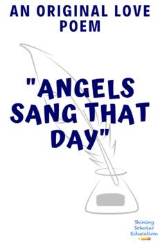 Original Love Poem: Angels Sang That Day