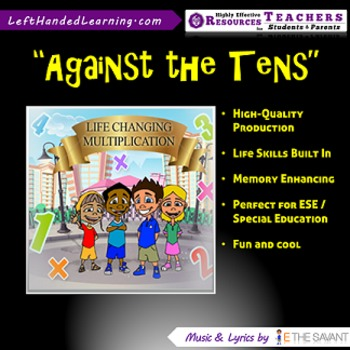 "Original Multiplication Songs - ""Against the Tens"" for ESE"