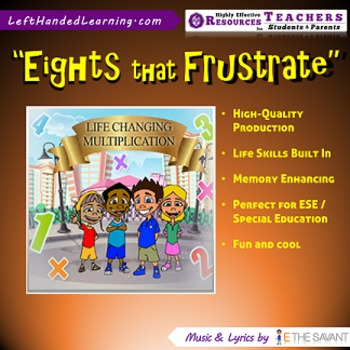 "Original Multiplication Songs - ""Eights that Frustrate"" for ESE + Life Skills"