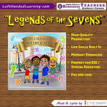 "Original Multiplication Songs - ""Legends of the Sevens"" for ESE + Life Skills"