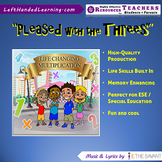 "Original Multiplication Songs - ""Pleased with the Threes"" for ESE + Life Skills"