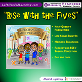 """Original Multiplication Songs - """"Rise with the Fives"""" great for ESE Students"""