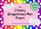Original Poem Activity Pack!! THE CHEEKY GINGERBREAD MAN!
