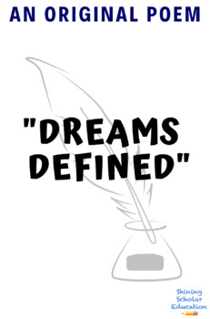 Original Poem: Dreams Defined
