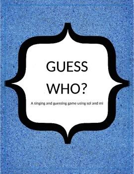 Original Song: Guess Who? Singing Game