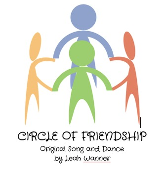 Original Song and Dance: Circle of Friendship