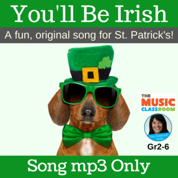 "Original St. Patrick's Day Song | ""You'll Be Irish"" by Lis"