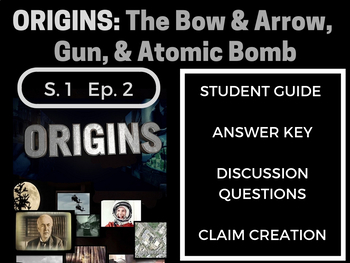Origins: Season 1: Episode 2 The Bow and Arrow, Gun, and Atomic Bomb