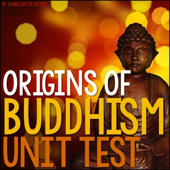 Origins of Buddhism Test and Answer Key (EDITABLE)