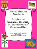 Origins of Cultural Diversity in Saskatchewan Communities - Grade 4