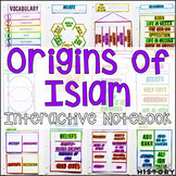 Origins of Islam Interactive Notebook and Graphic Organizers World Religions