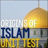 Origins of Islam Test and Answer Key (EDITABLE)
