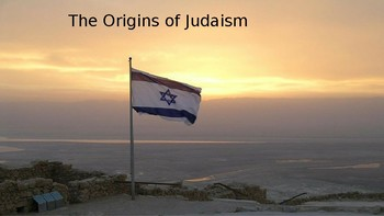 Origins of Judaism Power Point