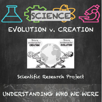 Origins of Man:  Creation and Evolution Research Paper