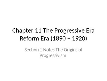 Origins of Progressivism in U.S. 1900s PowerPoint