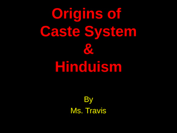 Origins of the Caste System in Ancient Indus (India) River Valley PPT