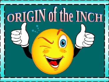 Origins of the INCH measurement