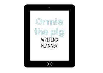 Ormie the Pig -  Creative Writing Graphic Organiser
