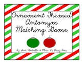 Ornament Themed Antonym Matching Game