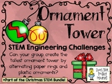 Ornament Tower ~ STEM Engineering Challenges Pack ~ Christ