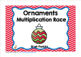 Ornaments Multiplication Race