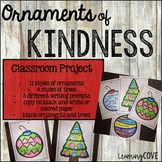 Ornaments of Kindness! Perfect for the holidays and Christmas