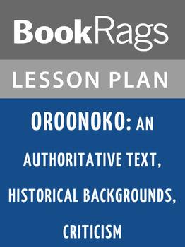 Oroonoko: An Authoritative Text, Historical Backgrounds, Criticism Lesson Plans