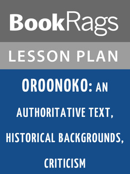 Oroonoko: An Authoritative Text, Historical Backgrounds, C