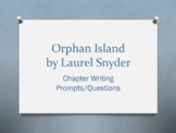 Orphan Island, by Laurel Snyder. Chapter Questions/Writing