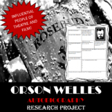 Orson Welles: Research Project, Autobiography Worksheet