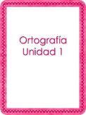 Ortografia Maravillas Unidad 1