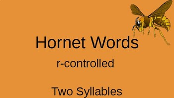 Orton Gilligham Two Syllable Hornet Words