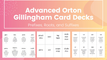 Orton Gillingham Advanced card deck: suffixes, roots,and prefixes