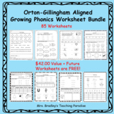 Orton-Gillingham Aligned Phonics Worksheet GROWING Bundle