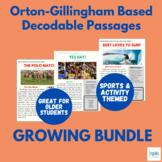 Orton-Gillingham Based Decodable Passages GROWING BUNDLE: