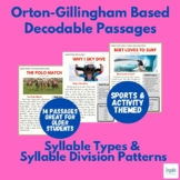 Orton-Gillingham Based Decodable Passages: Syllable Types