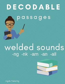 Orton-Gillingham Based Decodable Passages: Welded Sounds