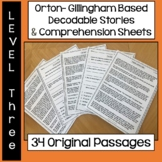 Orton-Gillingham Based Stories & Comprehension Sheets: Level Three
