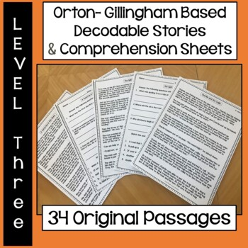 Orton-Gillingham Based Stories & Comprehension Sheets: Level Three