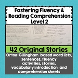 Fostering Fluency Level Two: Orton-Gillingham Based