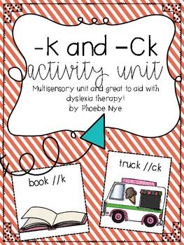 Orton-Gillingham Based -k and -ck Activity Unit
